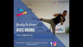 2021_Gardez la forme avec Bruno ! Tabata #1 - La Base 2K24