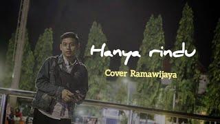 Andmesh - Hanya Rindu Cover Rama wijaya