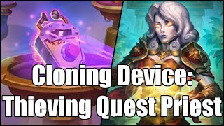 [Hearthstone] Cloning Device: Thieving Quest Priest