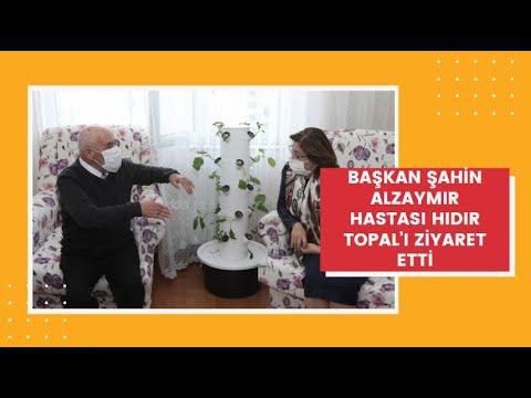 Başkan Şahin alzaymır hastası Hıdır Topal'ı ziyaret etti