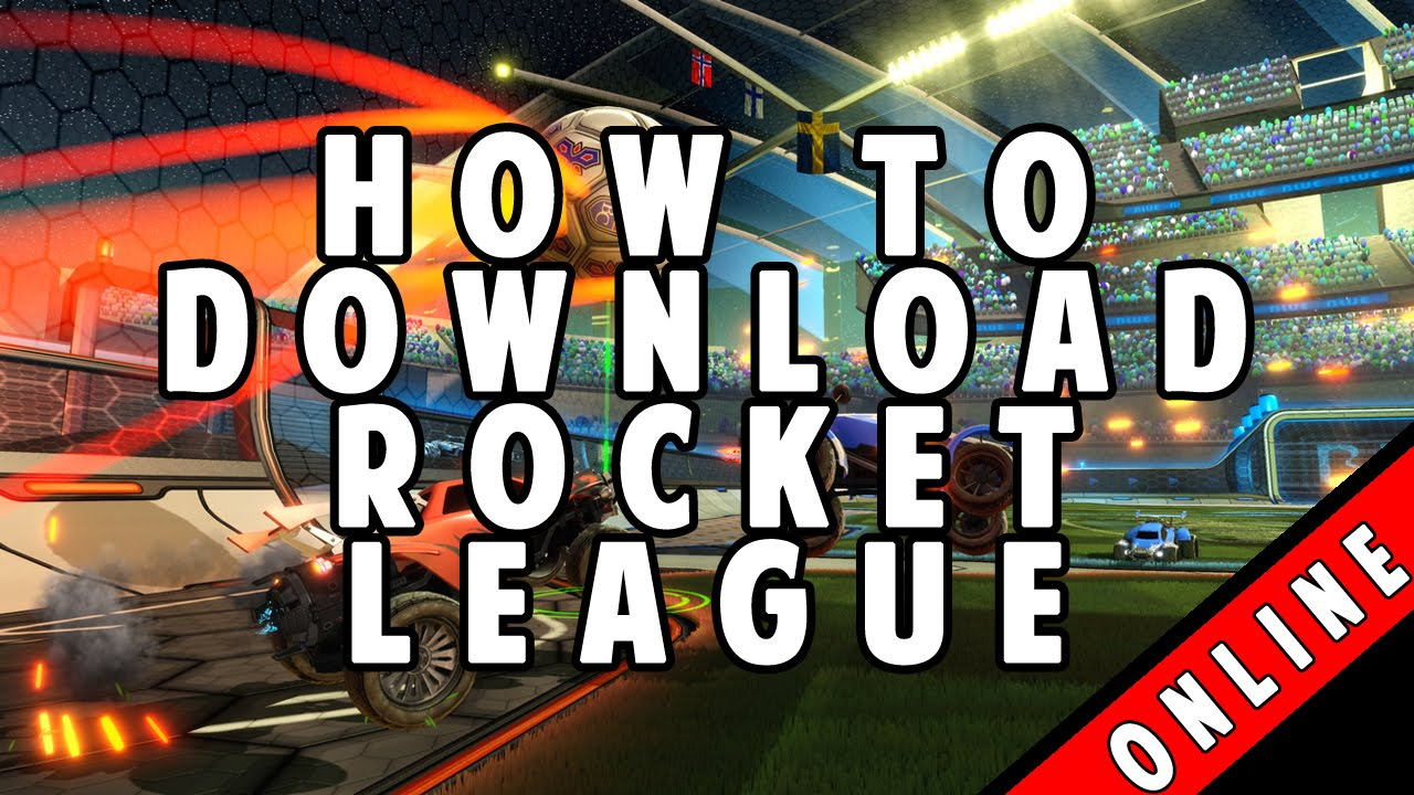 How to Download Rocket League with Online Multiplayer PC ...