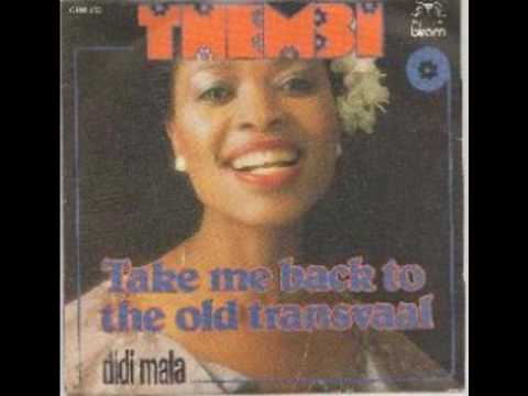 Thembi - Take Me Back To The Old Transvaal