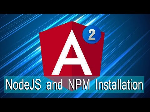 Angular Lecture 3: NodeJS and Node Package Manager (NPM) Installation