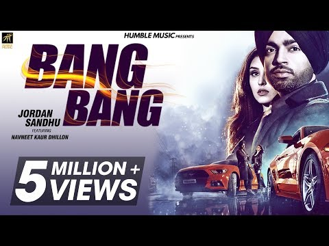 Bang Bang | Jordan Sandhu ft Navneet Kaur Dhillon | Jay K | Bunty Bains | Humble Music