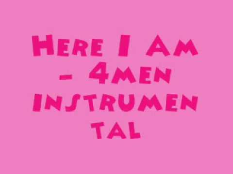 Here I Am - 4men [MR] (Instrumental) + DL Link