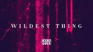 Booka Shade - Wildest Thing