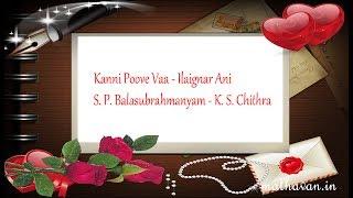 Kanni Poove Vaa - Ilaignar Ani - S. P. Balasubrahmanyam ,K S Chithra