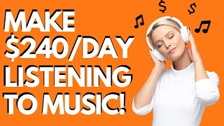 $12 Per Song! Make Money for Listening to Music | (Make Money Online)