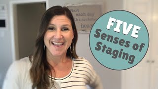 The FIVE Senses of Staging | Jen Gowens, Your Realtor