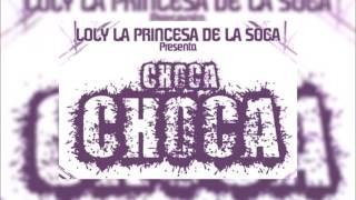 Loly la Princesa De la Soca - Choca Choca - Dj Pelón & Pipo la Amenaza 2016 (Video Lyric)