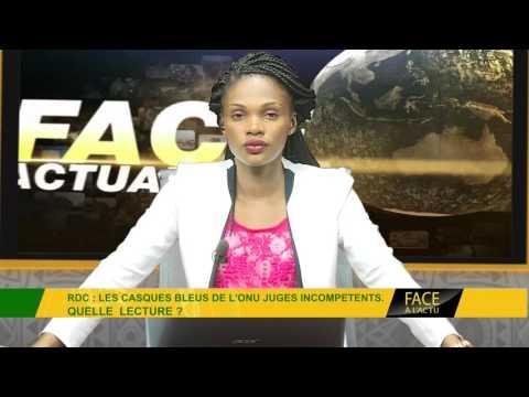 FACE A L'ACTUALITÉ DU 13 06 2017 : SITUATION EN LIBYE ET EN RDC