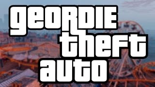 GTA 5 - Geordie Theft Auto - VideoGamer
