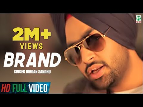 Brand | Jordan Sandhu | Official Full Music Video | Latest Punjabi Songs 2017 | Finetone