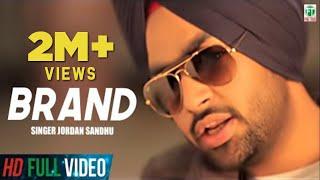 Brand   Jordan Sandhu   (Official Full Music Video)   Latest Punjabi Songs   Finetone Music