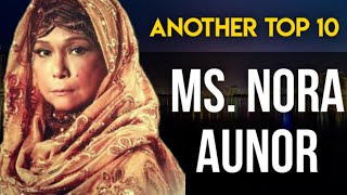 Another Top 10... Ms Nora Aunor