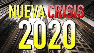 NUEVA CRISIS EN 2020