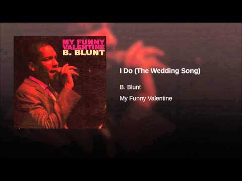 I Do (The Wedding Song)