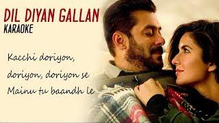 Dil Diyan Gallan||Karaoke||Tiger Zinda Hai||The Karaoke Shop JS