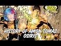 History of Amon Tomaz - Osiris