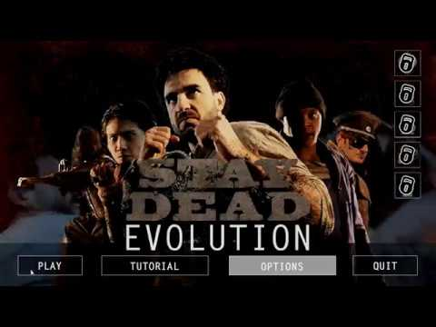 Game play; STAY Dead Evolution. |