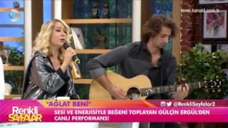 Gülçin Ergül - Ağlat Beni - Renkli Sayfalar (Canlı Performans)