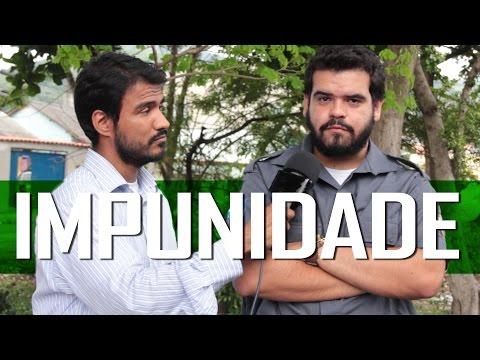 IMPUNIDADE - (Canal ixi)