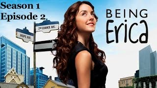 What I Am Is What I Am - Being Erica - Season 1 - Episode 2
