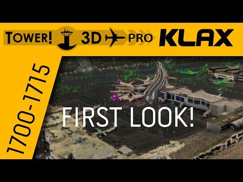 Tower!3D Pro #1 - MY FIRST LOOK   LAX 1700-1715 Rainy  