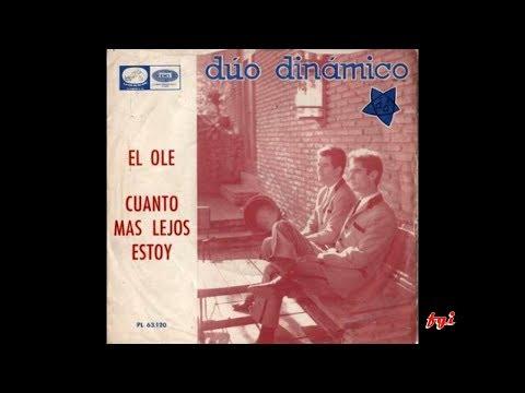 Dúo Dinámico - Singles Collection 8.- El Olé / Cuanto más lejos estoy (1965)
