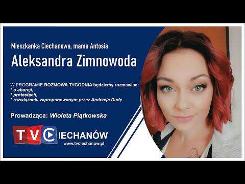 Rozmowa Tygodnia z Aleksandrą Zimnowodą - mieszkanką Ciechanowa