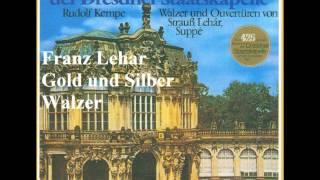レハール ワルツ《金と銀》 ケンペ指揮シュターツカペレ・ドレスデン