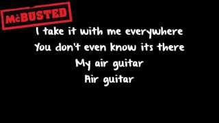 Air Guitar - McBusted (Lyrics)