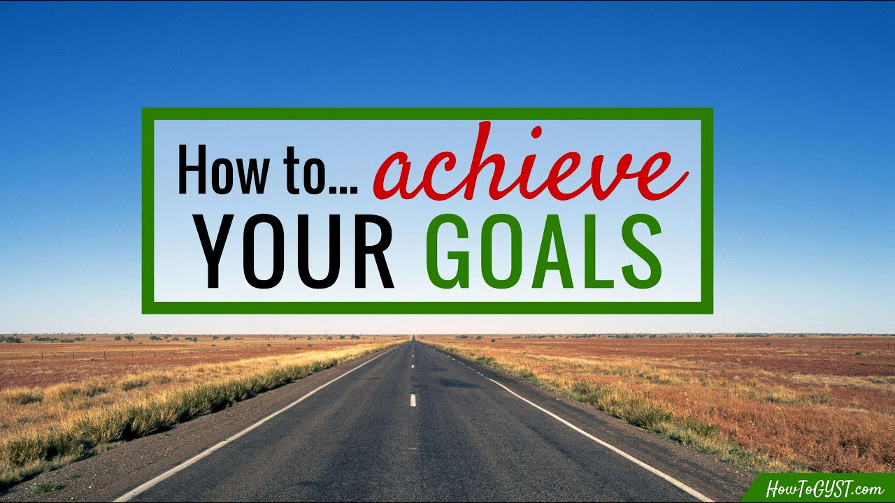 achieving your goals 15 commons mistakes to make when you're setting and achieving goals.
