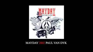 Mayday 2002 - Paul Van Dyk - Liveset