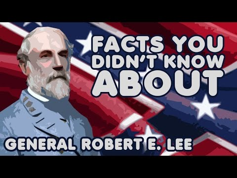 Facts You Didn't Know About General Robert E. Lee