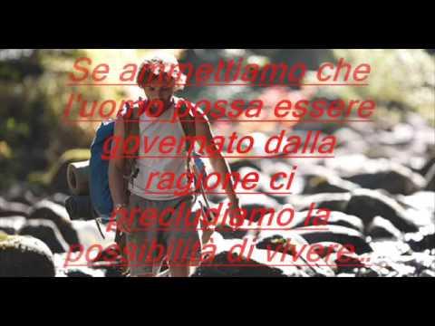 Le Frasi Meravigliose Di Into The Wild Scelte Da Me Youtube