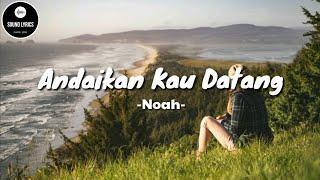 Andaikan Kau Datang - Noah ( Lirik ) Cover by Regita