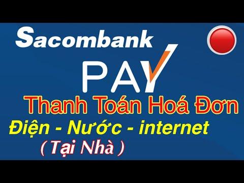 Cách thanh toán hoá đơn điện - nước - internet tại nhà trên app sacombankpay #lúa_tv