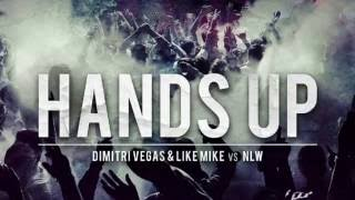 Dimitri Vegas & Like Mike vs NLW - Hands Up [FREE DOWNLOAD]