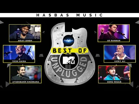 BEST of  Arijit Singh , AR Rahman , Sonu Nigam [MTV UNPLUGGED Pack] | HasBasMusic
