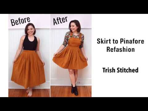 Skirt To Pinafore Refashion - Thrift Flip!