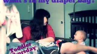 Whats in my Diaper Bag - Toddler Thursdays