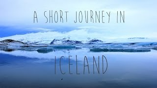 A Short Journey in Iceland