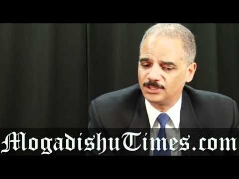 Attorney General Eric Holder sits down with Mogadishu Time's Hindia Ali