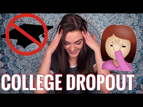 WHY I DROPPED OUT OF COLLEGE...