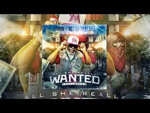 Iceman Ft. Rocko (B.B.E and A-1 FBG) - All She Really Wanted [Florida Unsigned Artist] [Audio]