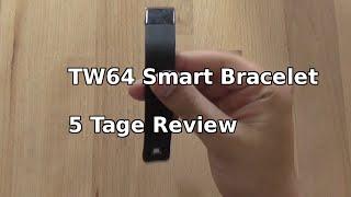 TW64 Smart Bracelet Review:  5 Tage später | German |