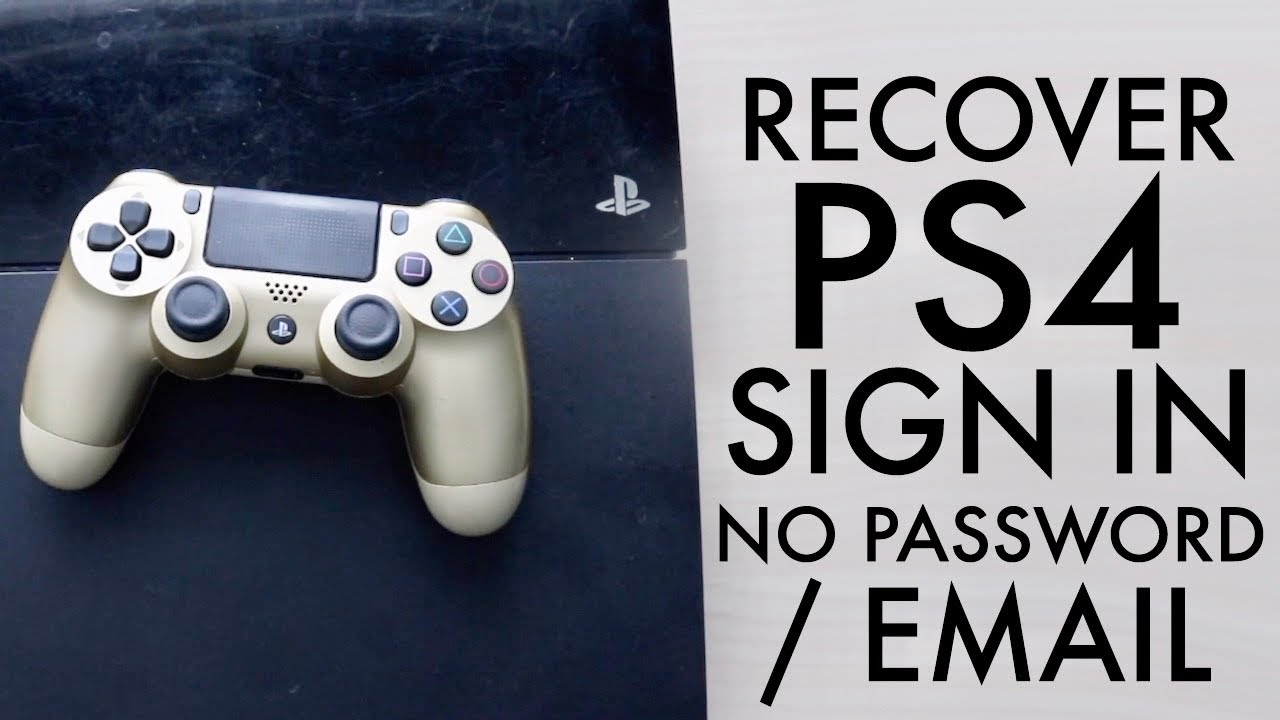 How To Get Back PS4 Account Without Email Or Password! (2020)