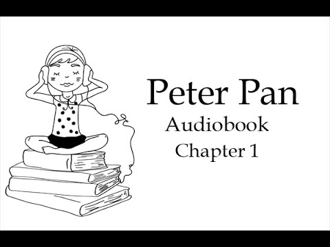 Питер Пэн. Глава 1. Аудиокнига на английском языке.