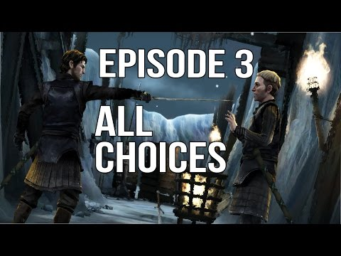 Game Of Thrones Episode 3 - All Choices/ Alternative Choices